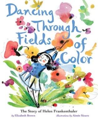 Elizabeth Brown Dancing Through Fields of Color Book Birthday March 2019